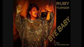 "Ruby Turner - Bye Baby (7"" Mix)"