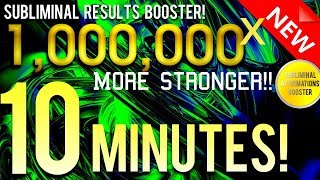 🎧 SUBLIMINAL RESULTS BOOSTER! GET RESULTS IN 10 MINUTES! ...