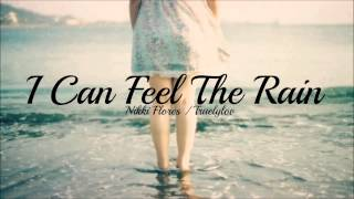 Watch Nikki Flores I Can Feel The Rain video