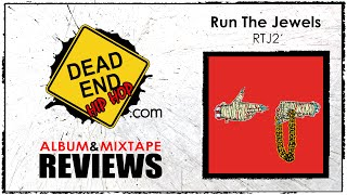 Run The Jewels 2 Album Review | DEHH