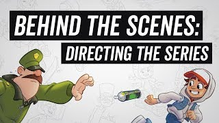 Subway Surfers The Animated Series - Behind The Scenes - Directing The Series