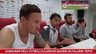 SAMSUNSPORLU FUTBOLCULARDAN HAKEM HATALARIN TEPKİ!