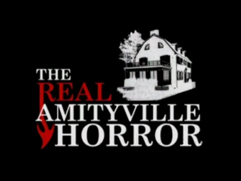 The Real Amityville Horror (Full Documentary)