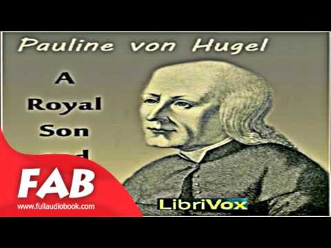 A Royal Son and Mother Full Audiobook by Pauline von HUGEL by *Non-fiction