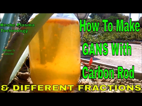 HOW TO MAKE GANS WITH CARBON ROD & DIFFERENT FRACTIONS - Keshe Plasma Technology