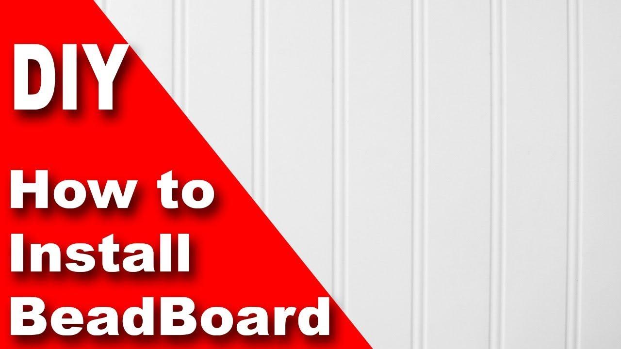 Install Beadboard Wainscoting Diy