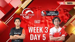 [BAHASA] W3D5 - PMWL EAST - Super Weekend | PUBG MOBILE World League Season Zero (2020)