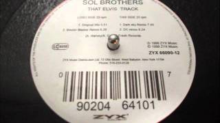 SOL BROTHERS - THAT ELVIS TRACK (dark sky remix)