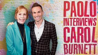 An Exclusive & Heartfelt Interview with Carol Burnett!