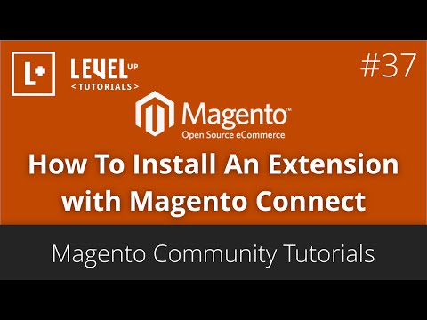 Magento Community Tutorials #37 - How To Install An Extension With Magento Connect