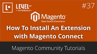 Magento Community Tutorials #64 - How To Install An Extension with Magento Connect