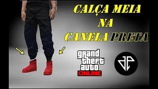 GTA V ONLINE - GLITCH DA CALÇA MEIA NA CANELA PRETA