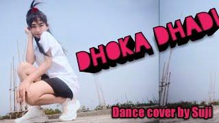 Dhoka Dhadi ll Dance cover video ll Choreography by Suji