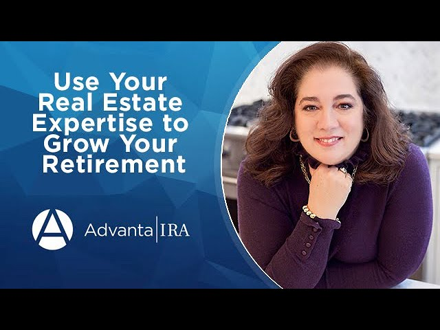 Webinar - Use Your Real Estate Expertise to Grow Your Retirement