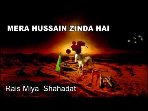 Yazeed Margaya Mera Hussain Zinda Hai || Rais Miya Shahadat Qawwali New