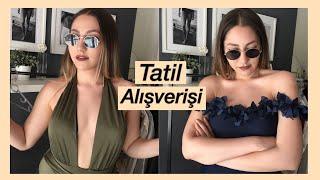 TATİL ALIŞVERİŞİ BAŞLASIN! | DENEMELİ TRENDYOL