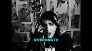 Overneath The Path Of Misery - Marilyn Manson [Lyrics, Video w/ pics.]