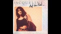 Jacqueline - Auf der Erde