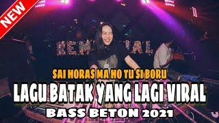 Download Mp3 DJ BATAK VIRAL SAI HORAS MA HO TU SI BORU JUNGLE DUTCH FULL BASS 2021 DJ GRC