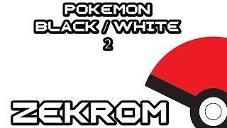 Pokémon Noire 2/Blanche 2 - Capture de Zekrom