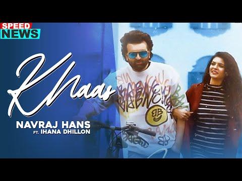 Khaas (News) - Navraj Hans
