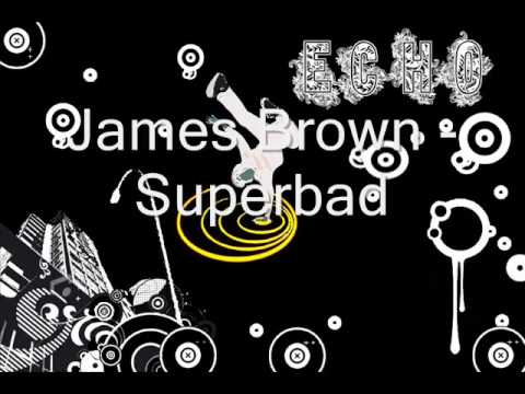 James brown - Superbad