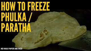 How to freeze phulka and Paratha - Meal prep series  | No wax paper & Easy method