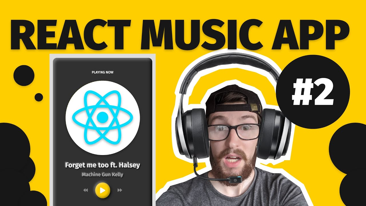 Build an AWESOME Music app in REACT JS ~ #2