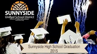 Sunnyside High School Graduation 2015