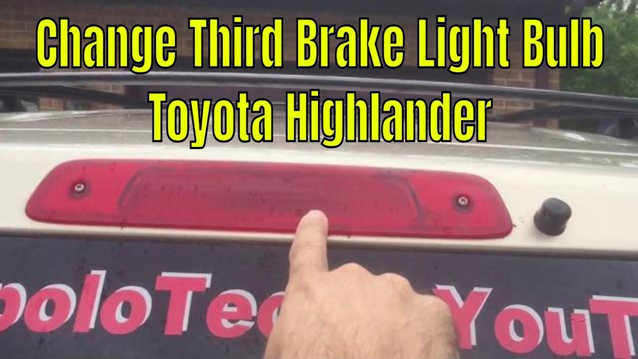 How To Change The Center Third Brake Light Bulb On A Toyota Highlander
