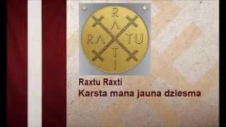 Raxtu Raxti - Karsta mana jauna dziesma