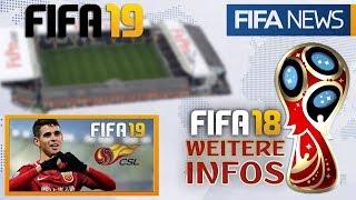 FIFA 19 ● CHINA LIGA LEAK?! & NEUES STADION BEKANNT! ► Weitere Infos zum WM MODUS   FIFANEWS