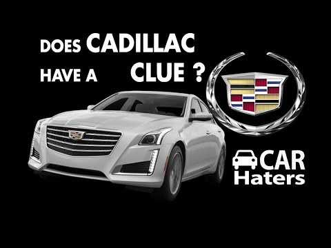 Does Cadillac have a Clue?  Car Hater Review