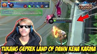 ALDOUS SI TUKANG GEPREK LAND OF DAWN KENA KARMA WKWK - Mobile legends