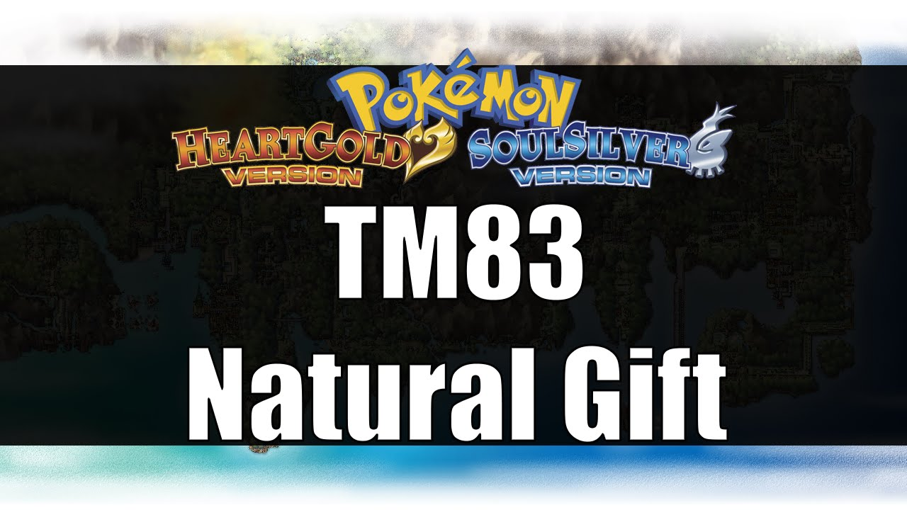 Pokemon Heart Gold & Soul Silver - Where to get TM83 Natural Gift ...