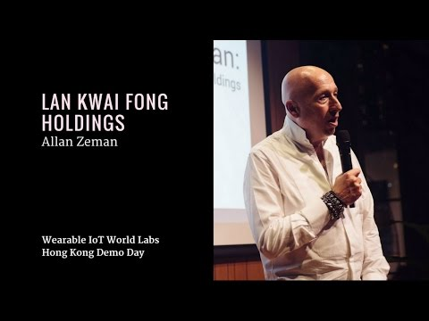 Allan Zeman, Lan Kwai Fong Holdings | HK Demo Day Summer 2016 with WIoTW Labs