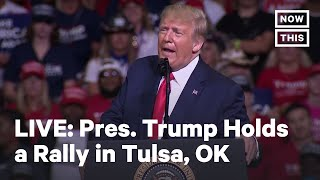 President Trump Holds Rally in Oklahoma | LIVE | NowThis