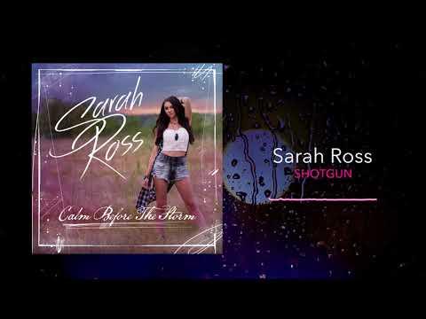 Sarah Ross - Shotgun (Official Audio)