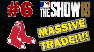 BLOCKBUSTER TRADE!! BOSTON RED SOX FRANCHISE EPISODE 6 | MLB 18 FRANCHISE