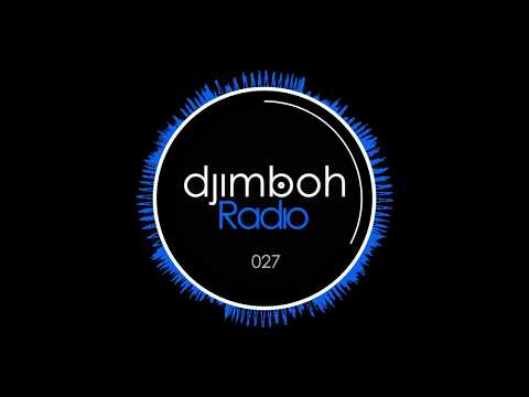 Deep Progressive House Mix: djimboh Radio 027