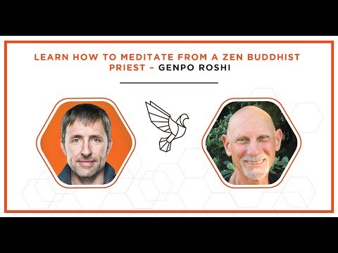 Learn How to Meditate from a Zen Buddhist Priest - Genpo Roshi