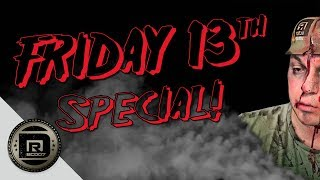 Friday The 13th   A DRBC Special  