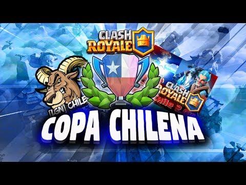 COPA CHILENA - [LGN] CHILE vs CHILE 2.0 (Liga Chilena de Clash Royale)