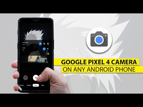 How To Get Google Pixel 4 Camera/Gcam 7 For Any Android Phone