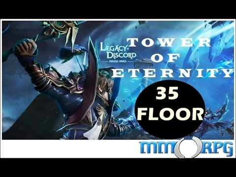 LEGACY OF DİSCORD - Tower of Eternity 35F