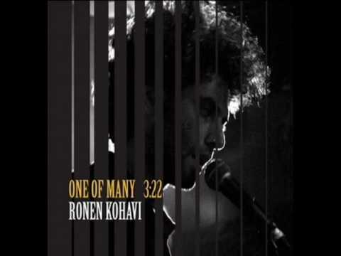 Ronen Kohavi - One of Many - רונן כוכבי