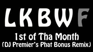 Bone Thugs N Harmony - 1st of Tha Month (DJ Premier