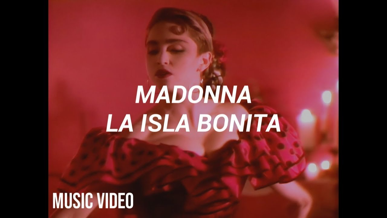Madonna La Isla Bonita Español Music Video Youtube