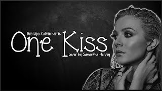 Video Calvin Harris, Dua Lipa - One Kiss (Samantha Harvey cover)(Lyrics) download MP3, 3GP, MP4, WEBM, AVI, FLV Juni 2018