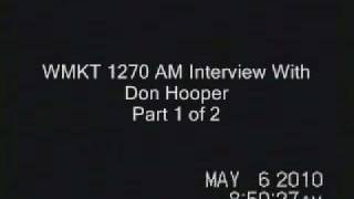 Don Hooper Interviewed on WMKT 1270 AM on May 6, 2010  1 of 2
